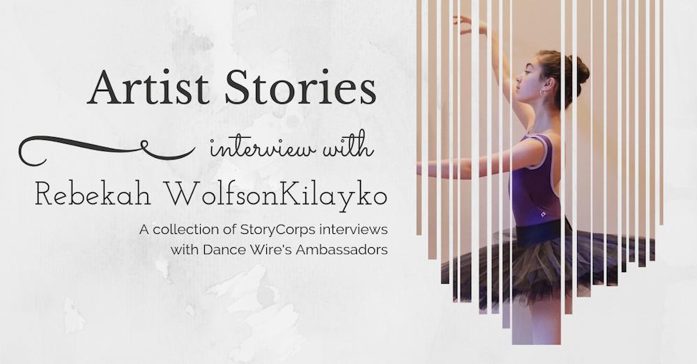 2019 Artist Stories – Rebekah WolfsonKilayko