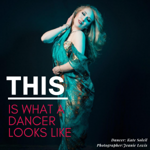 white female bellydancer in blue drapey gown with caption THIS is what a dancers looks like
